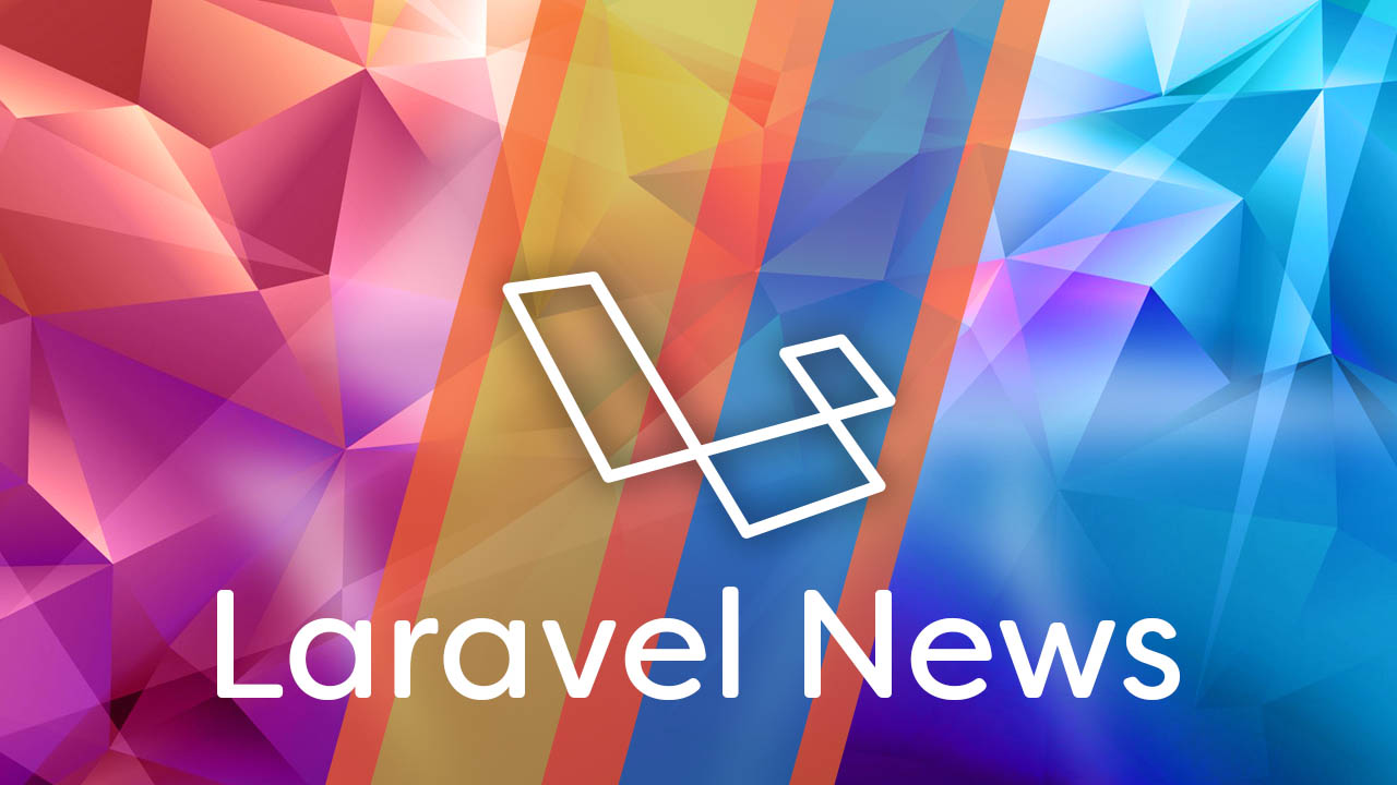 Stay up to date with the latest Laravel related news.