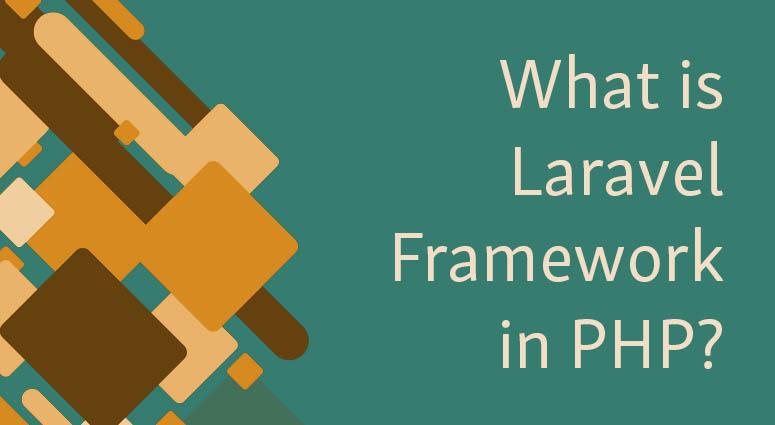 Down to the basics explaining what Laravel framework is.
